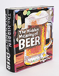 Jean Lowe, The Hidden Meaning of Beer